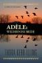Adele: Wilderness Bride