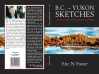 B.C.-Yukon Sketches