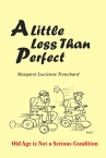 A Little Less Than Perfect_crsp.indd